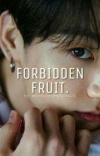 ❛ FORBIDDEN FRUIT ❜ || taekook ✔ by -yoonminyellow2