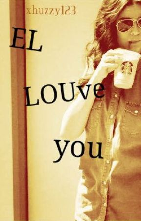 EL LOUve you by xhuzzy123