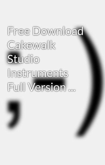 Free Download Cakewalk Studio Instruments Full Version