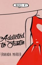 Addicted to Justin #1 by FergieMarber