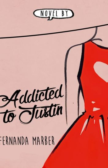 Addicted to Justin #1