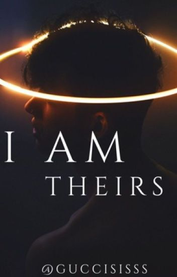 I am theirs