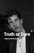 Truth Or Dare by guacamoleonmytits