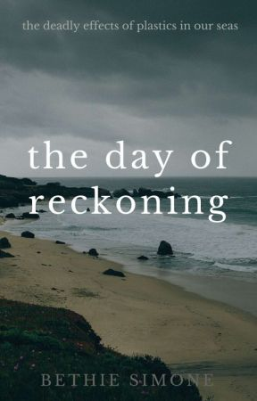 The Day of Reckoning by BethieSimone