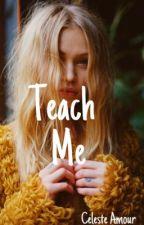 Teach Me (GxG) by Celestetrials