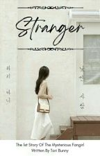 Stranger (The 2nd Story of 'The Truth Untold') (Indonesia) by creepywinter01
