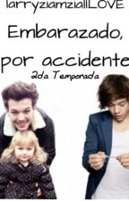 embarazado por, accidente (larry stylinson 2 temporada) by larryziamziallLOVE