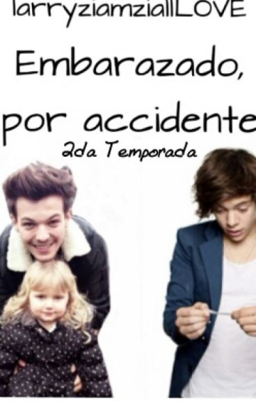 embarazado por, accidente (larry stylinson 2 temporada)