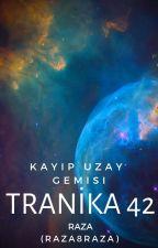 Tranika 42: Kayıp Uzay Gemisi by Raza8razA