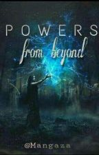 Powers From Beyond  by Mangaza