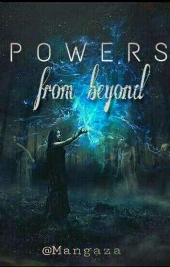Powers From Beyond
