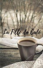 La Fille du Café by HollyScream