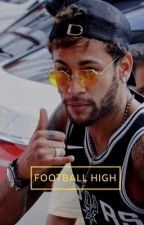 football high | au ✧ by hazardsbooty