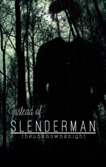 Instead of Slenderman (Larry Stylinson) (Boyxboy)