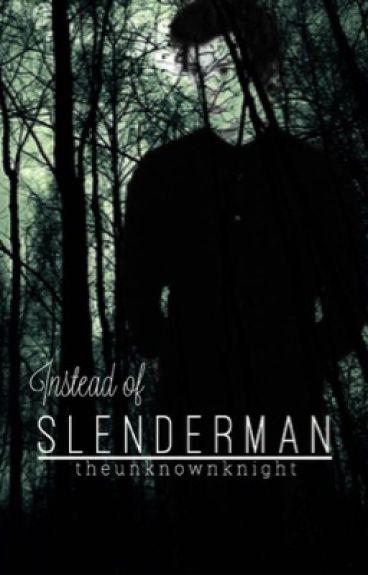 Instead of Slenderman (Larry Stylinson) (Boyxboy)