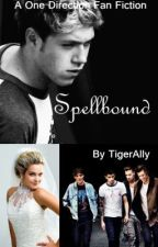 (BOOK 6) Spellbound - A One Direction Fan Fiction by TigerAlly