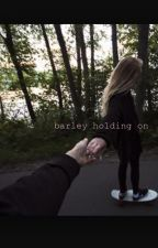 barley holding on [Nash Grier] by Emilyqveen