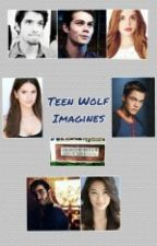 Teen Wolf Imagines by alanis2019