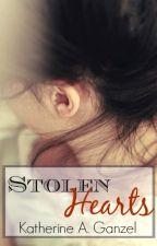 Stolen Hearts (2012 Wattys Finalist) by KatherineArlene