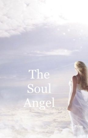 The Soul Angel by rleg0810
