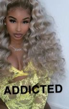 Addicted  by melaniniqt