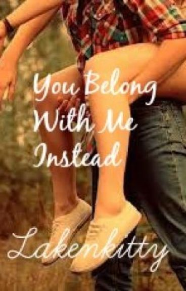 You Belong With Me Instead (Luke Hemmings fanfic) by lakenkitty