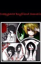 Creepypasta BoyFriend Scenarios by Kasumi09