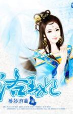 Lạc Vương Phi - Nữ cường - Xuyên không - Full by ga3by1102