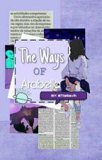 《The Ways Of Arabella》 by TiaSavih
