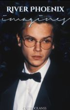 river phoenix imagines (requests on hold) by 80sdolan