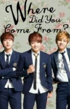 Where Did You Come From? [Jungkook fanfic] by kookienismmm