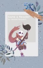 AU Sans x Reader oneshots [REQUEST IS CLOSED] by ReaderReads10