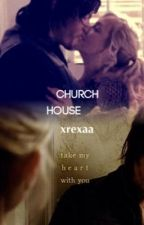 Church House (Bethyl Fanfic) by xrexaa