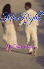 Mr. Right by mrsTheoTaptiklis