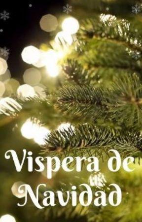 VISPERA DE NAVIDAD by Ztaolover
