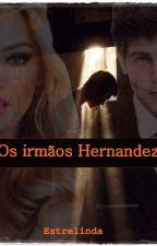 OS irmãos Hernandez by EsterdeJosu