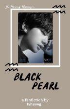 Black Pearl || Hwang Hyunjin by fyhsxwg