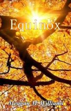 Equinox [EMOTIONAL AUTUMN SHORT] by MeaganMW