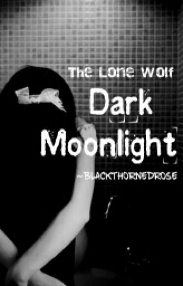 Dark moonlight (book 2)