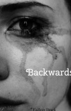backwards by FallonDock