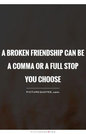Broken Friendship Quotes - Dear Best Friend - Wattpad