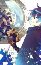 VANITAS NO CARTE: Lost In Time (a fanfiction story) by JessicaChristabella
