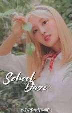 School Daze [ Dahmo ] by jypdahyunie