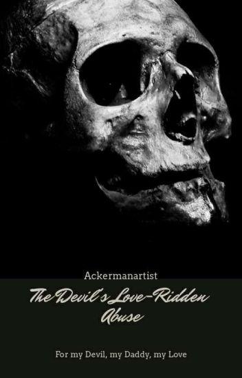 The Devil's Love-Ridden Abuse    POETRY