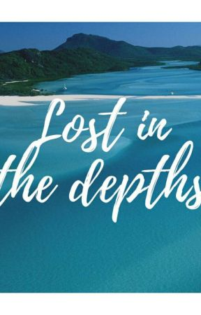 LOST IN THE DEPTHS (A short story) by 1vkaay