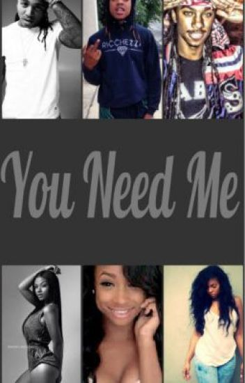 You Need Me (Jacquees, Issa And Boakie Love Story){Editing}