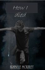 How I died by kenna-kills
