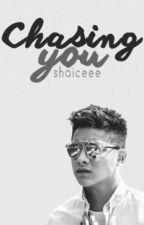 Chasing you by Shaiceee