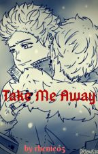 Take Me Away [KrisTao] by rhenie05