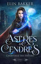Astres & Cendres  by MauraStonjal